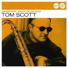 Verve Jazzclub: Trends - Masterpieces - Best Of The GRP Years  - Tom Scott