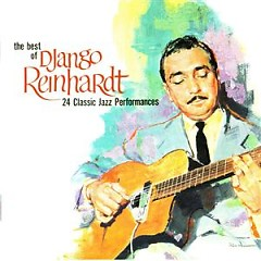 The Best Of: 24 Classic Performances (CD 2) - Django Reinhardt