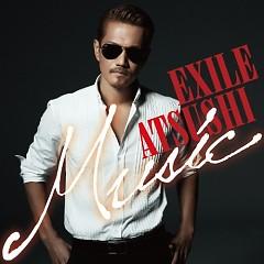 Music (CD1) - Exile Atsushi