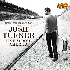 Live Across America - Josh Turner