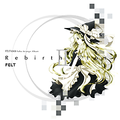 Rebirth Story II CD2 - FELT