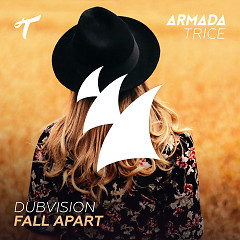 Fall Apart (Single) - DubVision