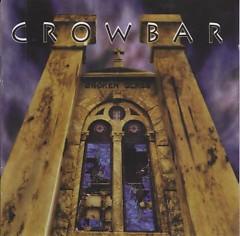 Broken Glass - Crowbar