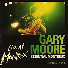 Essential Montreux 1990-2001 (CD4) - Gary Moore