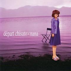départ Chisato×Nana
