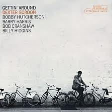 Gettin' Around - Dexter Gordon