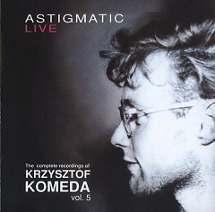 The Complete Recordings Of Krzysztof Komeda Vol. 05