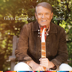 Adiós - Glen Campbell