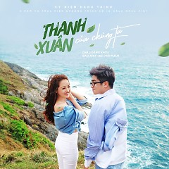 Thanh Xuân Của Chúng Ta (Single)