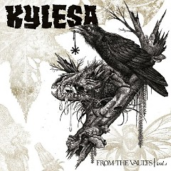 From The Vaults Vol. 1 - Kylesa