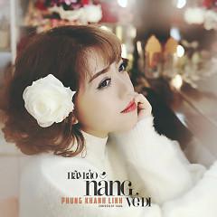 Hãy Bảo Nắng Về Đi (Single) - Phùng Khánh Linh