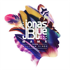 Mama (Single) - Jonas Blue