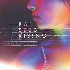 Awake In Color - Bad Seed Rising