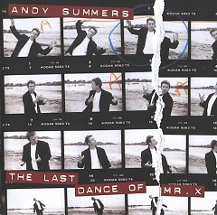 The Last Dance of Mr.X - Andy Summers
