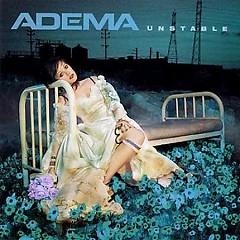 Unstable - Adema