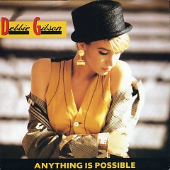 Anything Is Possible - Debbie Gibson