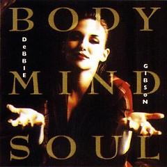 Body Mind Soul - Debbie Gibson