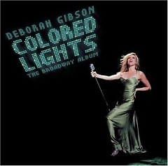 Colored Lights - The Broadway Album - Debbie Gibson