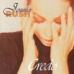 Credo - Jennifer Rush