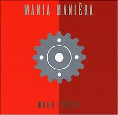 Mania Maniera (2006 Reissue)