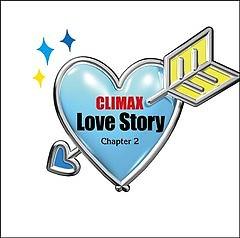 Climax Love Story Dai 2 Sho (CD1)