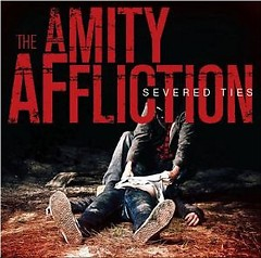 Severed Ties - The Amity Affliction
