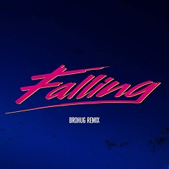 Falling (BROHUG Remix) (Single) - Alesso