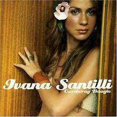 Corduroy Boogie - Ivana Santilli