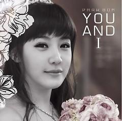 You And I (Single) - Park Bom