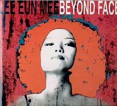 Beyond Face - Lee Eun-mee