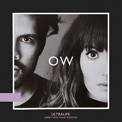 Ultralife (Abbey Road Piano Sessions) (Single) - Oh Wonder