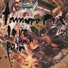 love and pain - Tamurapan
