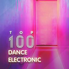 Top 100 Nhạc Electronic/Dance Âu Mỹ Hay Nhất