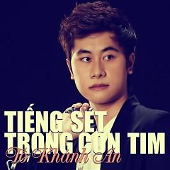 Tiếng Sét Trong Con Tim Single - Tô Khánh An