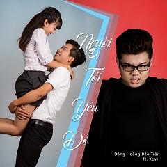 Người Tôi Yêu Đó (Single)