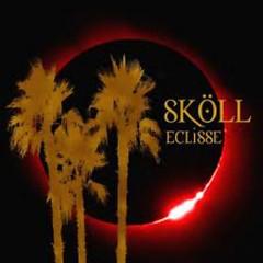 Eclisse - Sköll