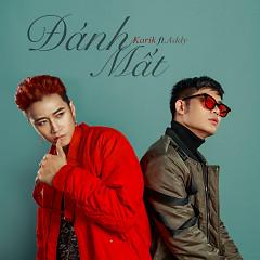 Đánh Mất (Single) - Karik,Addy Trần