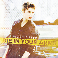 Die In Your Arms (Single)
