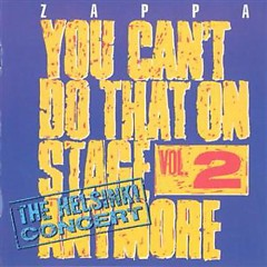 You Can't Do That On Stage Anymore, Vol. 2_ The Helsinki Concert (CD2)
