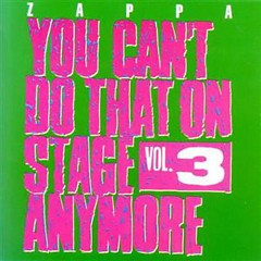 You Can't Do That On Stage Anymore, Vol. 3 (CD1)