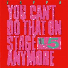 You Can't Do That On Stage Anymore, Vol. 5 (CD2)