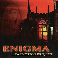 Enigma & D-Emotion Project (Bootleg)
