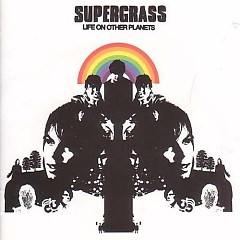 Life On Other Planets (Japanese) - Supergrass