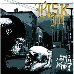 Who's Fooling Who - Risk It