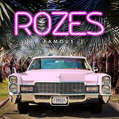 Famous (Single) - Rozes