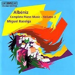 Isaac Albeniz Complete Piano Music CD 2 - Miguel Baselga