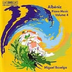 Isaac Albeniz Complete Piano Music CD 4