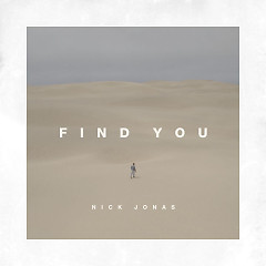 Find You (Single) - Nick Jonas