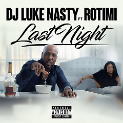 Last Night (Single) - DJ Luke Nasty