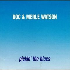 Pickin' the Blues - Doc Watson
